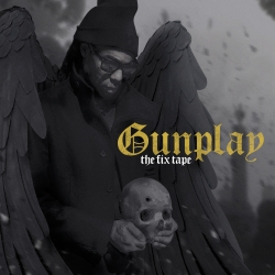 Gunplay The Fix Tape