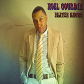Noel Gourdin Heaven Knows