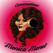 Monica Monet Conversations